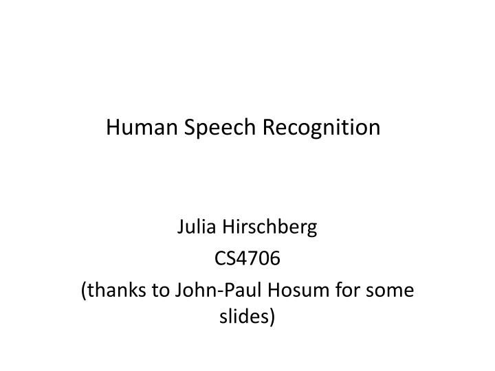 human speech recognition n.
