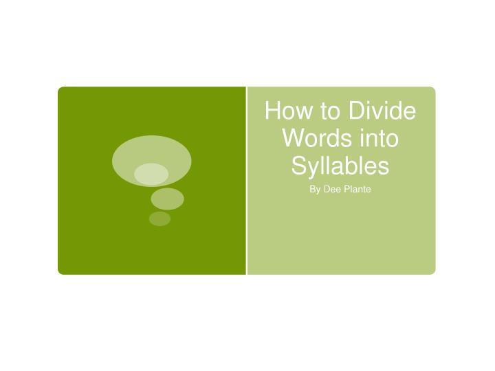how to divide words into syllables n.