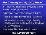 abx training at uw jhu miami
