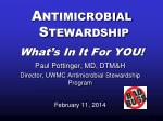 antimicrobial stewardship what s in it for you