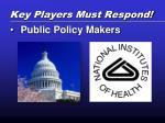key players must respond1