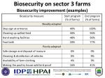 biosecurity on sector 3 farms biosecurity improvement examples