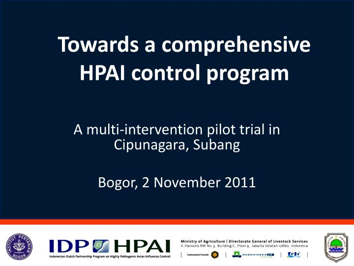 towards a comprehensive hpai control program n.