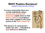 why positive deviance acting our way into new thinking