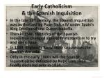 early catholicism the spanish inquisition