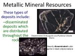 metallic mineral resources3