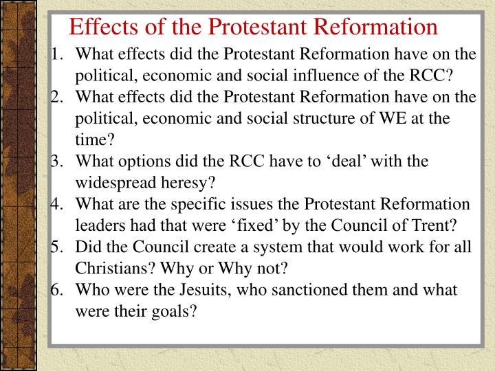 the consequences of the protestant reformation This summary presents an outline of the protestant reformation of the 16 century, the religious schism which split western christianity this summary presents an outline of the protestant reformation of the 16 century, the religious.