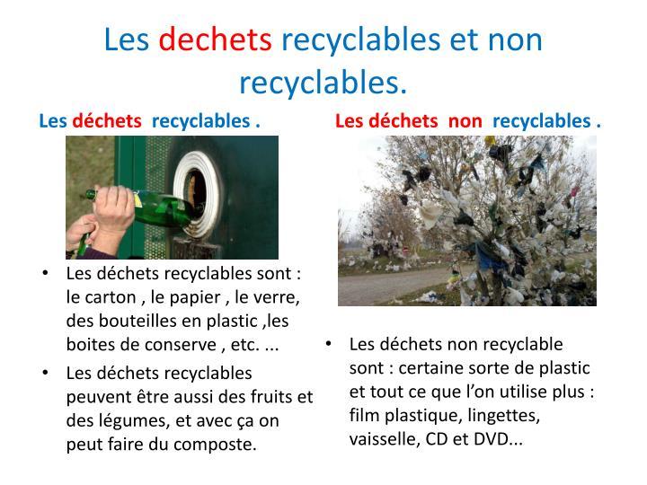 Les dechets recyclables et non recyclables