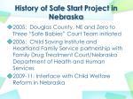 history of safe start project in nebraska