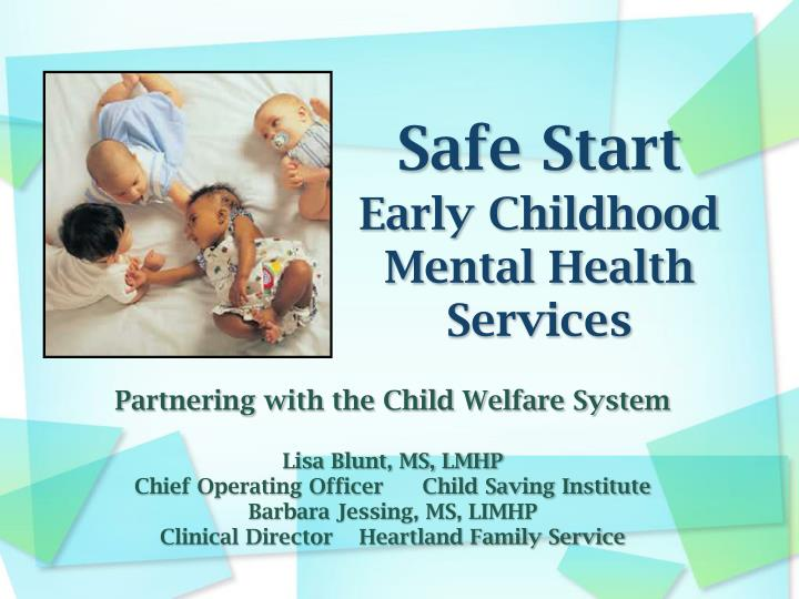 safe start early childhood mental health services n.