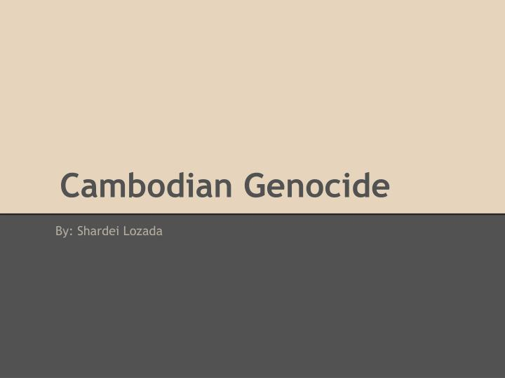 cambodian genocide n.
