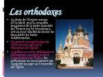 les orthodoxes