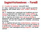 daginstitutionsloven form l