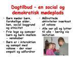 dagtilbud en social og demokratisk m deplads