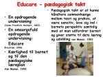 educare p dagogisk takt