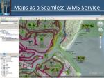 maps as a seamless wms service
