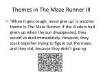 themes in the maze runner iii