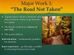 major work 1 the road not taken