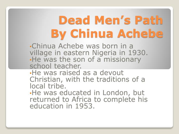 dead men s path by chinua achebe n.