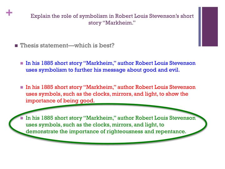 "Explain the role of symbolism in Robert Louis Stevenson's short story """