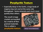 porphyritic texture