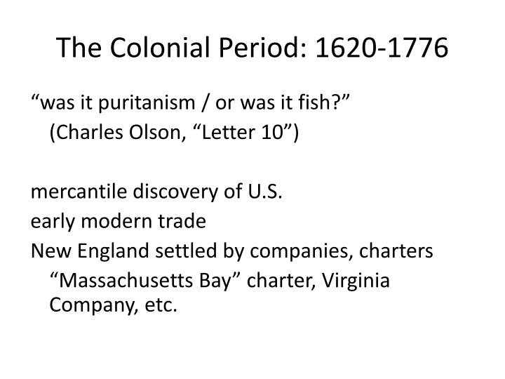 the colonial period 1620 1776 n.