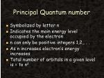 principal quantum number