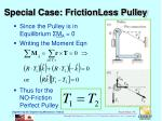 special case frictionless pulley2