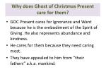 why does ghost of christmas present care for them