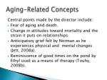 aging related concepts
