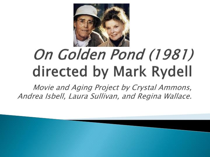 on golden pond 1981 directed by mark rydell