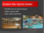 student rec sports center