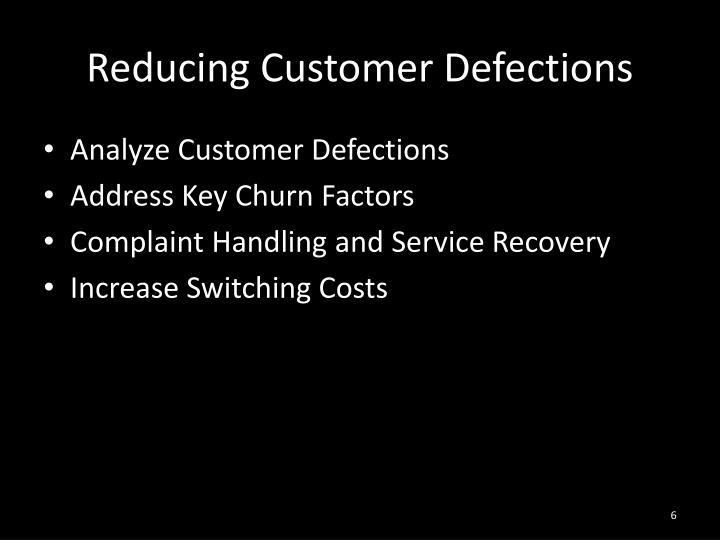 Reducing Customer Defections