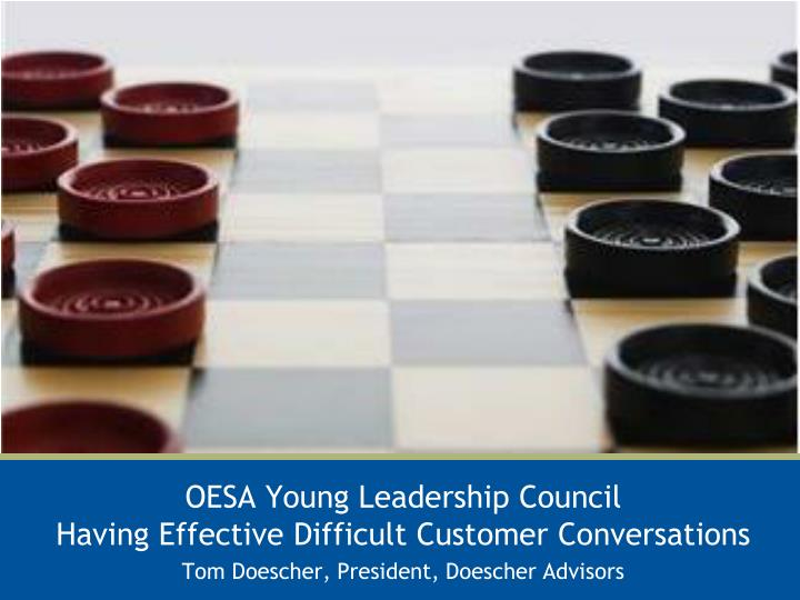 oesa young leadership council having effective difficult customer conversations n.