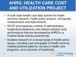 ahrq health care cost and utilization project