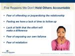 five reasons we don t hold others accountable