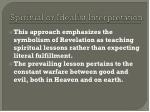 spiritual or idealist interpretation