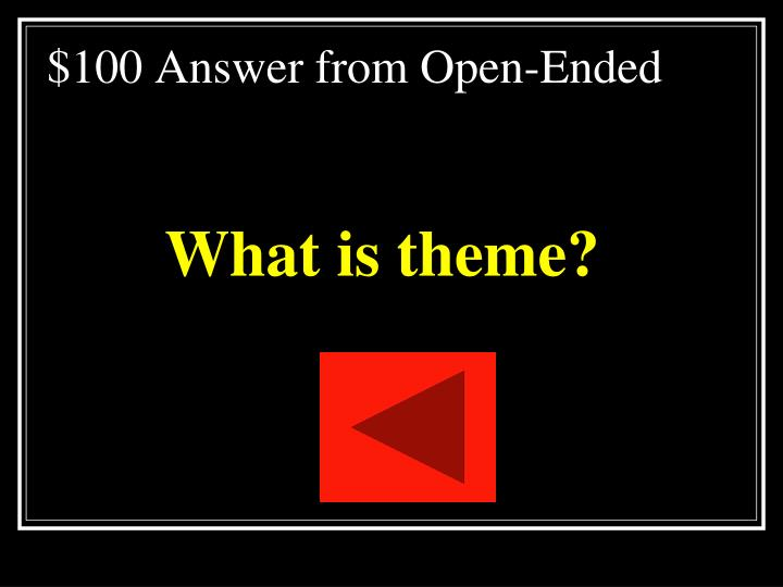 $100 Answer from Open-Ended