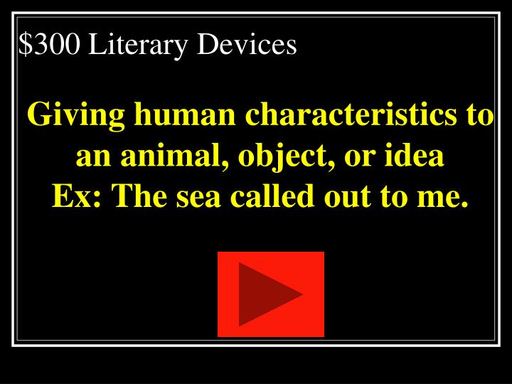 $300 Literary Devices
