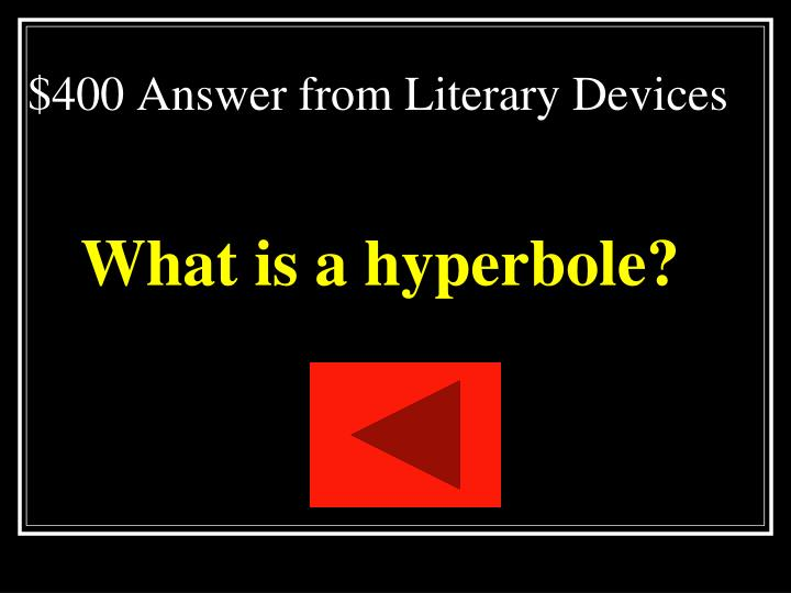$400 Answer from Literary Devices
