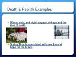 death rebirth examples