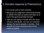 5 socrates response to polemarchus