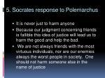 5 socrates response to polemarchus