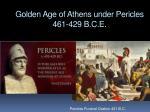 golden age of athens under pericles 461 429 b c e