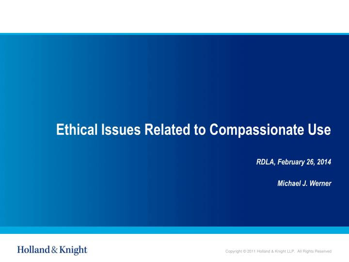 ethical issues related to compassionate use n.