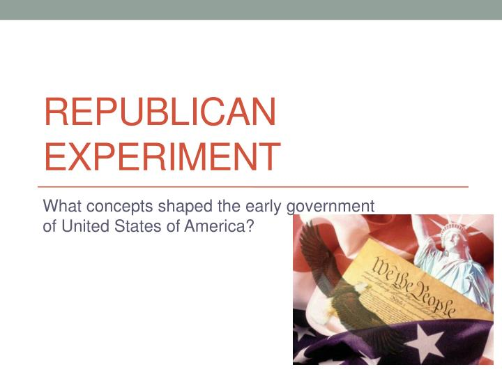 republican experiment n.