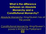 what is the difference between an absolute monarchy and a constitutional monarchy