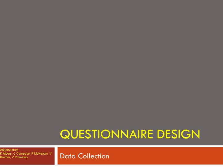 questionnaire design n.