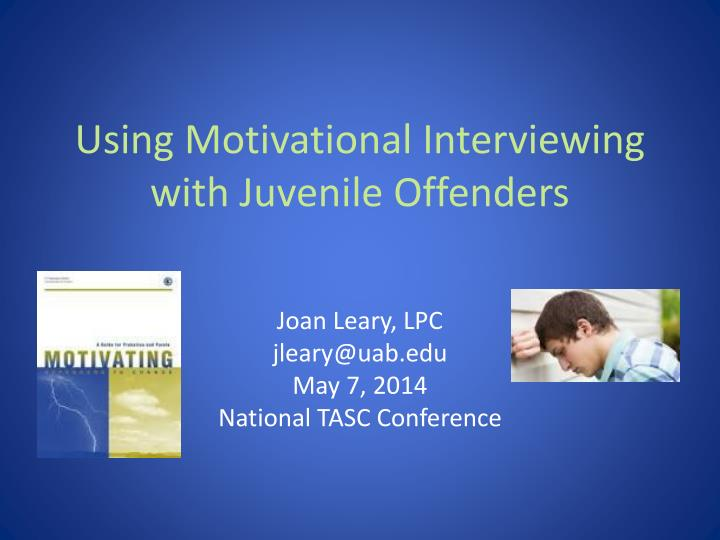 using motivational interviewing with juvenile offenders n.