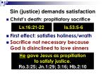 sin justice demands satisfaction